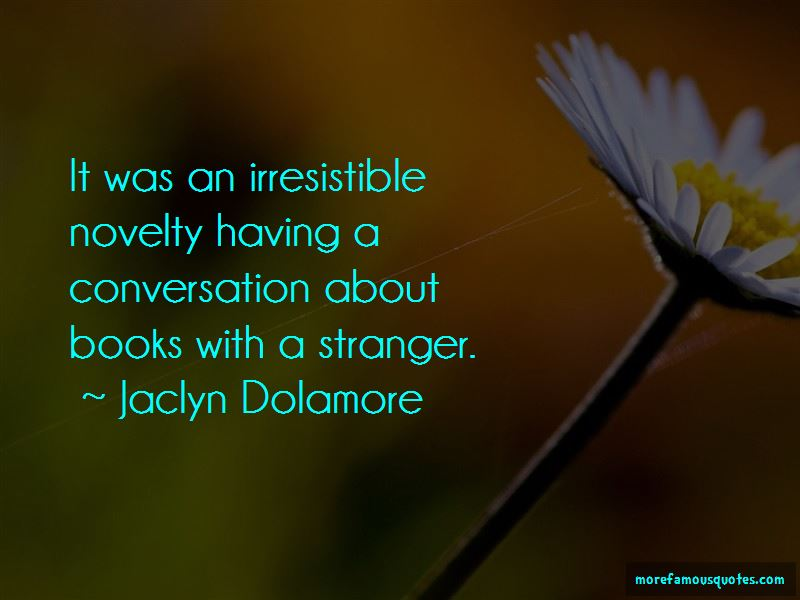 Jaclyn Dolamore Quotes Pictures 2