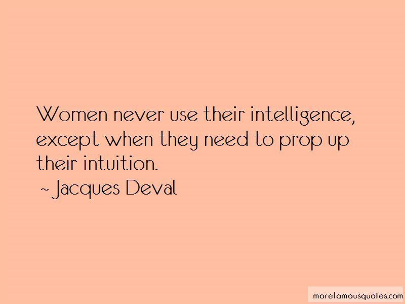 Jacques Deval Quotes Pictures 2