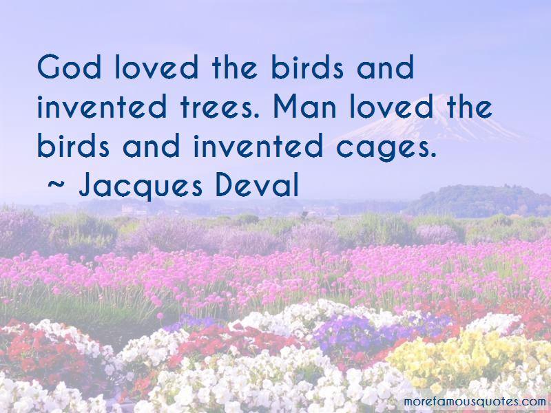 Jacques Deval Quotes