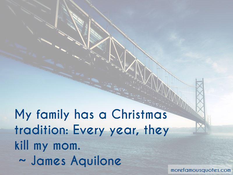 James Aquilone Quotes Pictures 2
