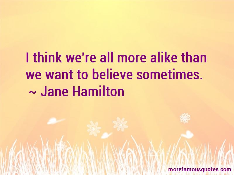 Jane Hamilton Quotes Pictures 4
