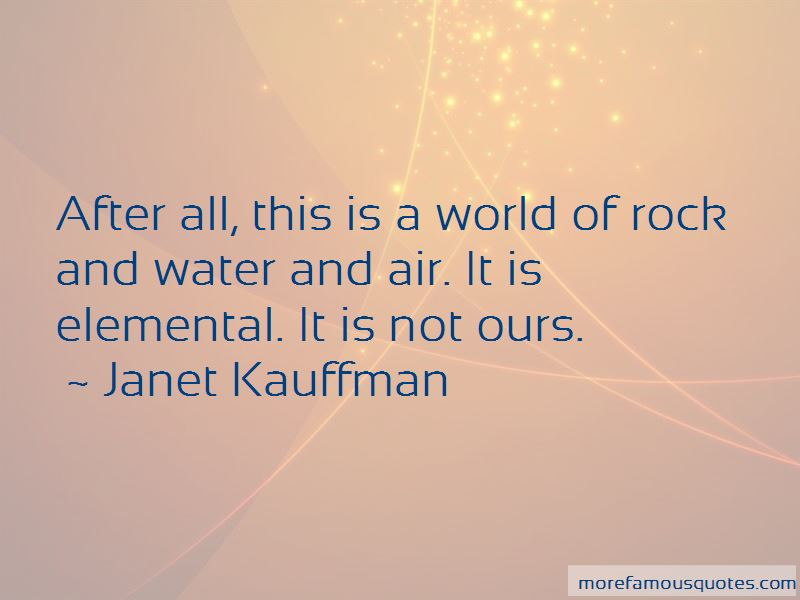 Janet Kauffman Quotes Pictures 3