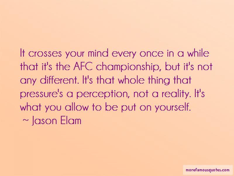 Jason Elam Quotes