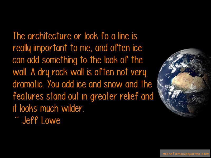 Jeff Lowe Quotes