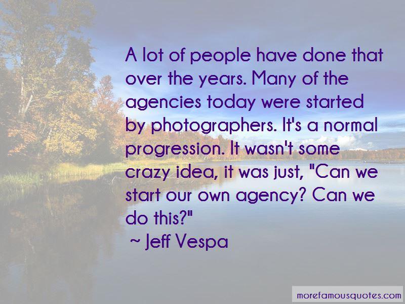 Jeff Vespa Quotes Pictures 2