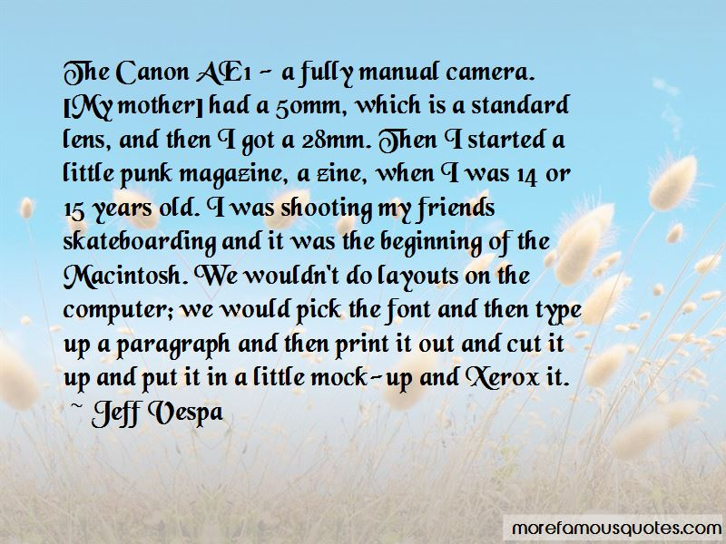 Jeff Vespa Quotes Pictures 3