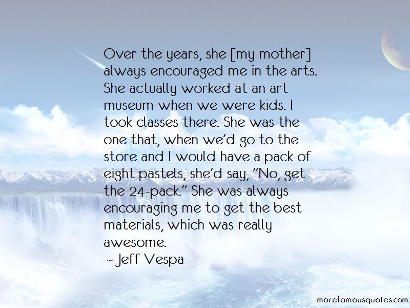 Jeff Vespa Quotes