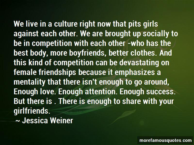 Jessica Weiner Quotes