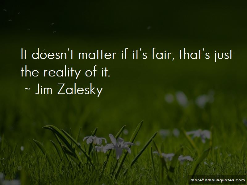 Jim Zalesky Quotes Pictures 2