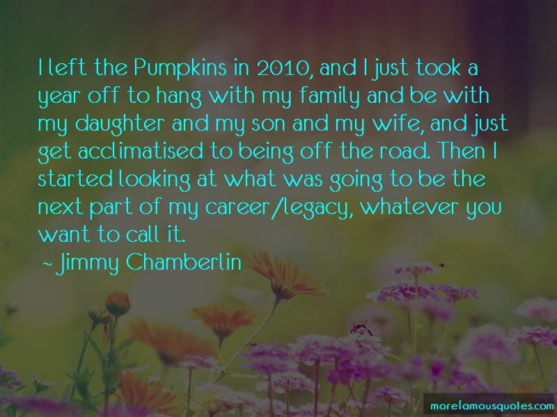 Jimmy Chamberlin Quotes Pictures 2