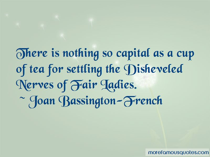 Joan Bassington-French Quotes