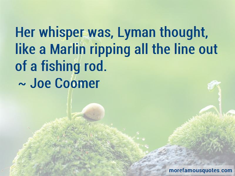 Joe Coomer Quotes Pictures 3