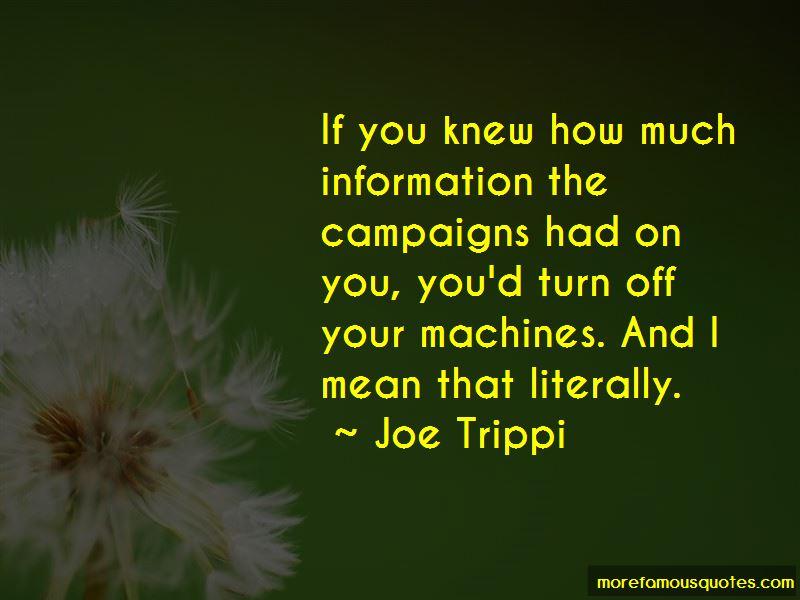 Joe Trippi Quotes Pictures 3