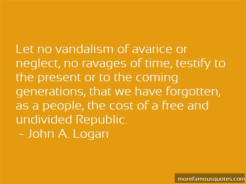 John A. Logan Quotes Pictures 2