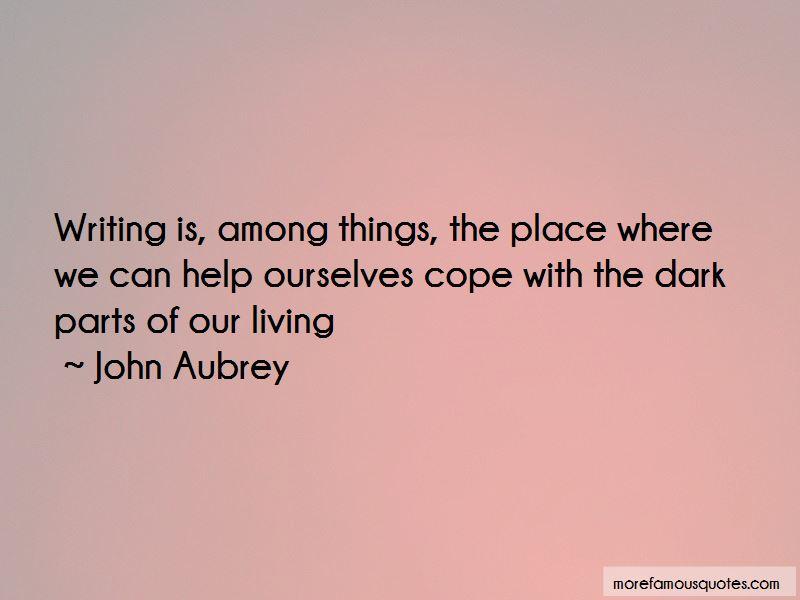 John Aubrey Quotes Pictures 3