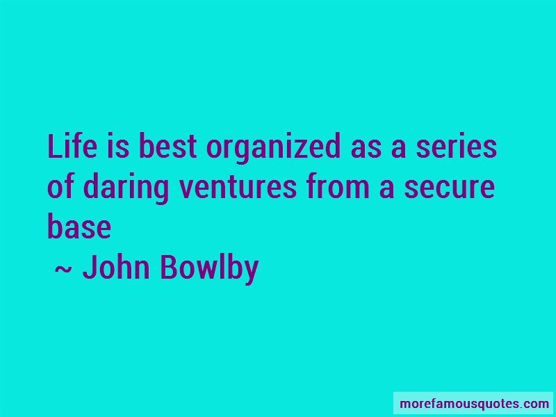 John Bowlby Quotes Pictures 2