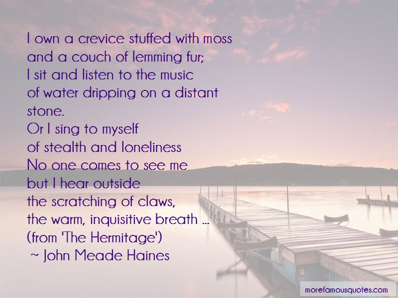 John Meade Haines Quotes