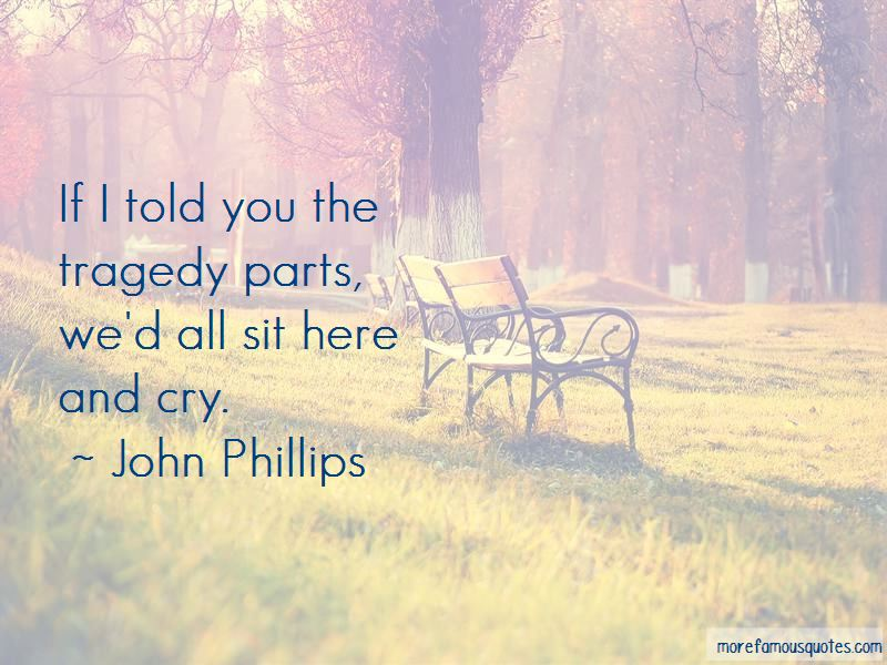 John Phillips Quotes Pictures 2