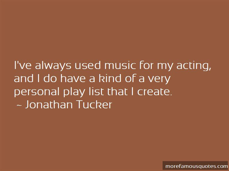 Jonathan Tucker Quotes Pictures 2