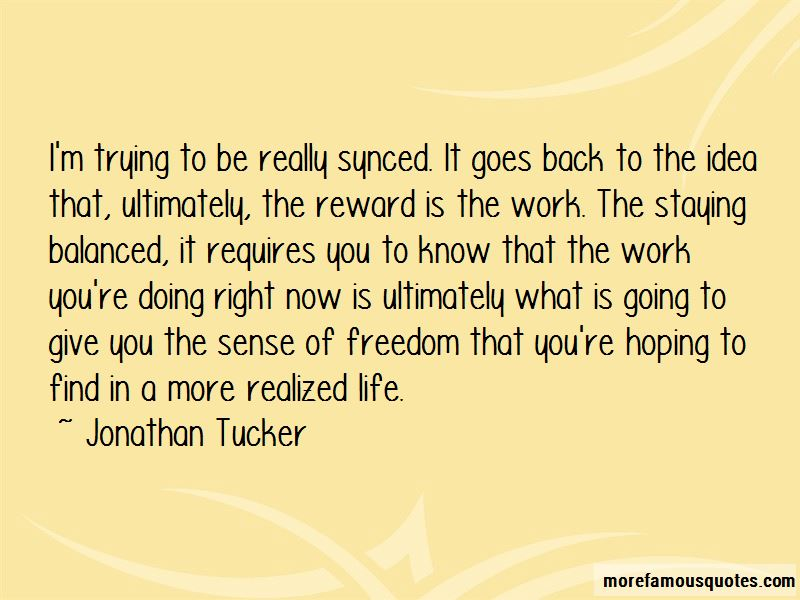Jonathan Tucker Quotes Pictures 3