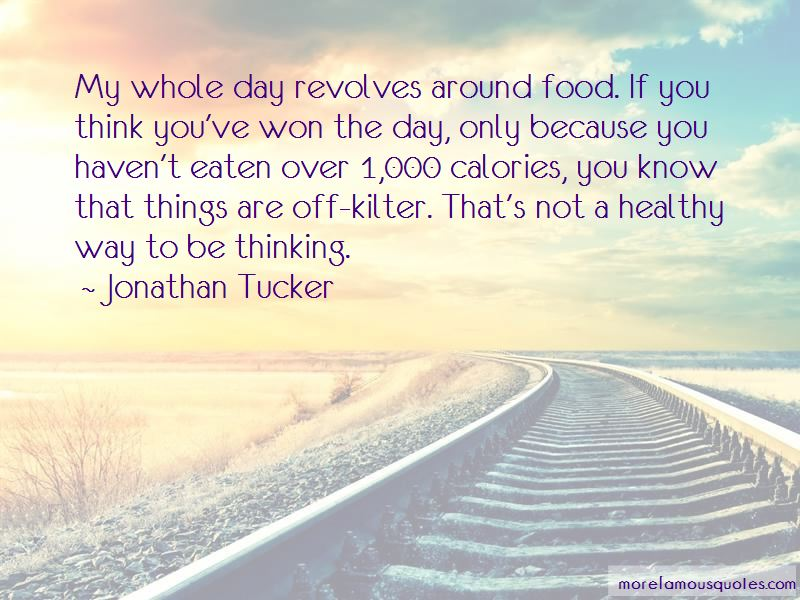 Jonathan Tucker Quotes Pictures 4