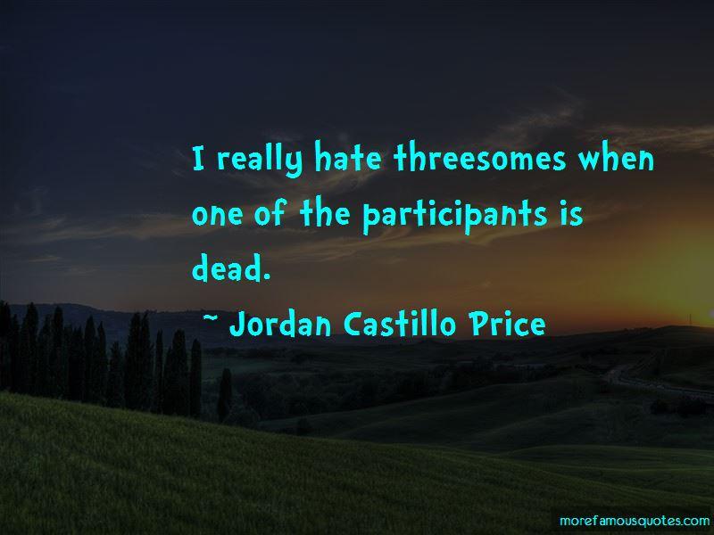Jordan Castillo Price Quotes
