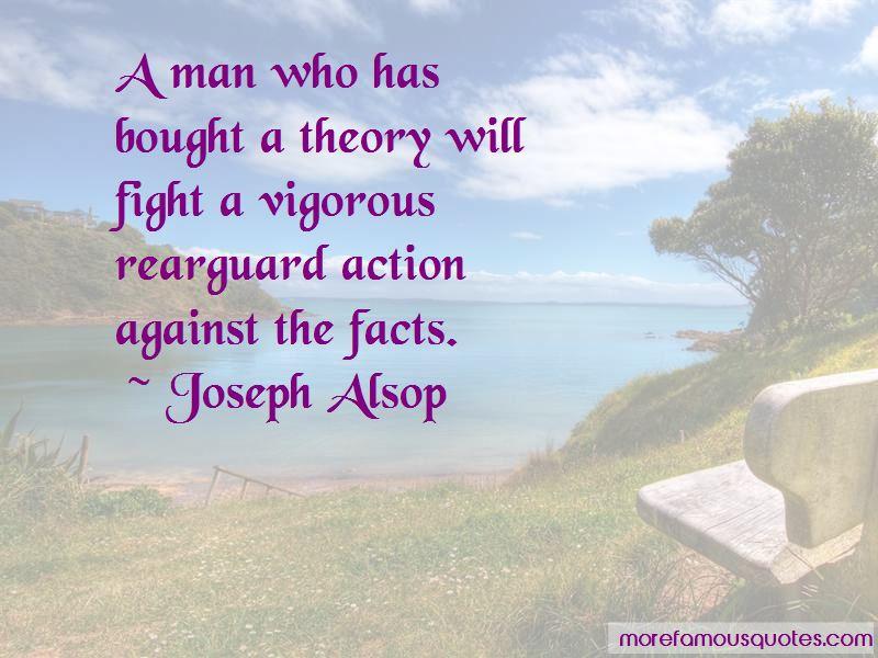 Joseph Alsop Quotes