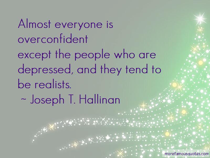 Joseph T. Hallinan Quotes