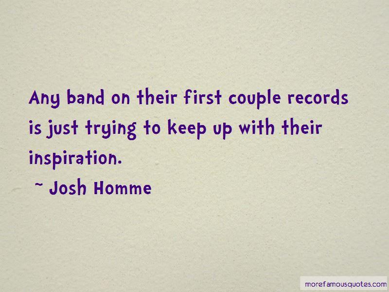 Josh Homme Quotes