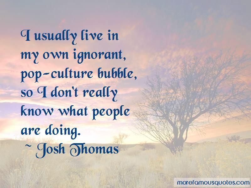Josh Thomas Quotes Pictures 3