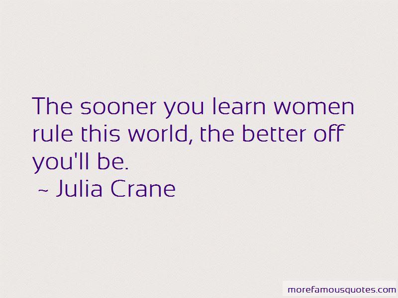 Julia Crane Quotes Pictures 2
