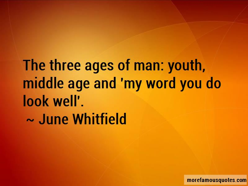 June Whitfield Quotes