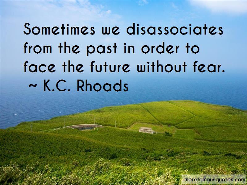 K.C. Rhoads Quotes Pictures 2