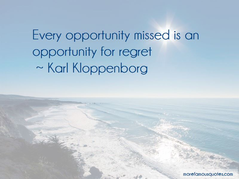 Karl Kloppenborg Quotes Pictures 2