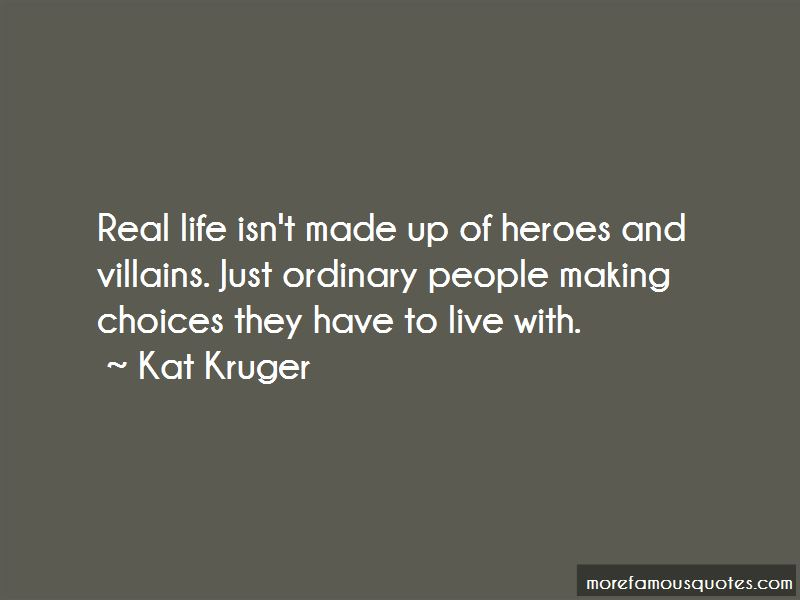 Kat Kruger Quotes Pictures 4