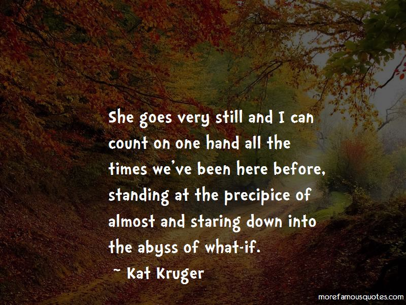 Kat Kruger Quotes
