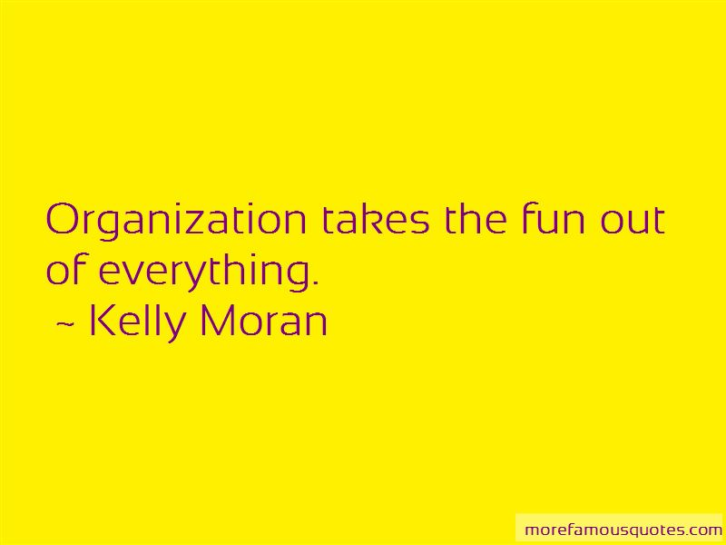 Kelly Moran Quotes Pictures 2