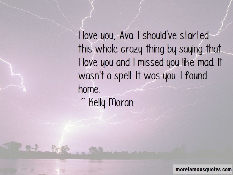 Kelly Moran Quotes Pictures 3