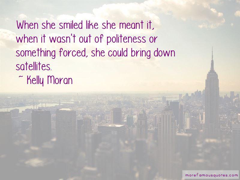 Kelly Moran Quotes