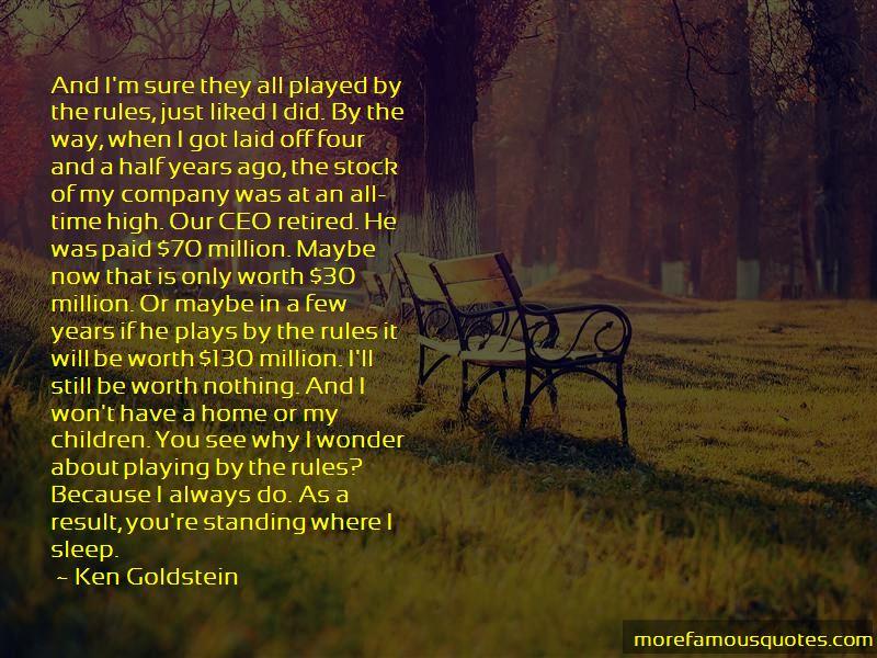 Ken Goldstein Quotes Pictures 3