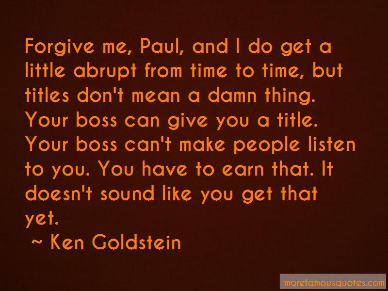Ken Goldstein Quotes Pictures 4