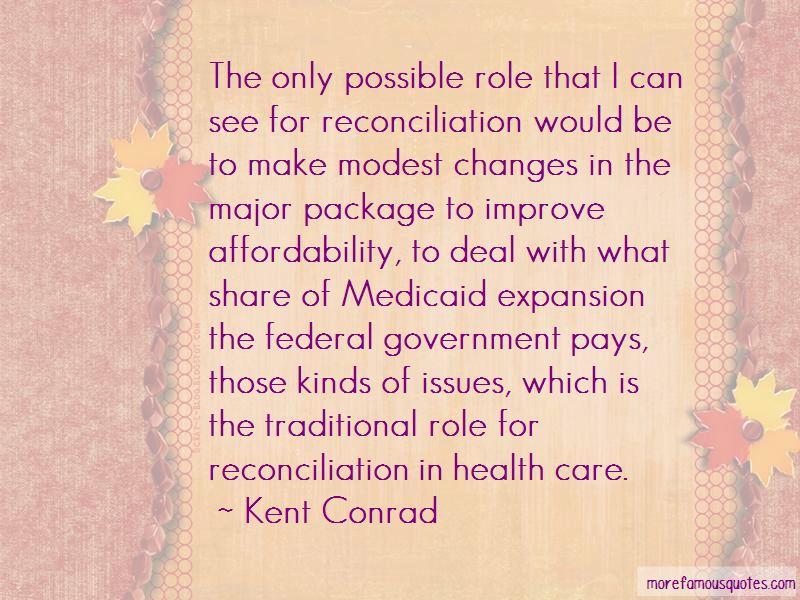 Kent Conrad Quotes Pictures 3