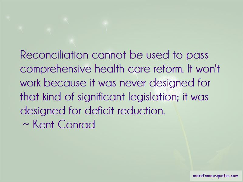 Kent Conrad Quotes Pictures 4