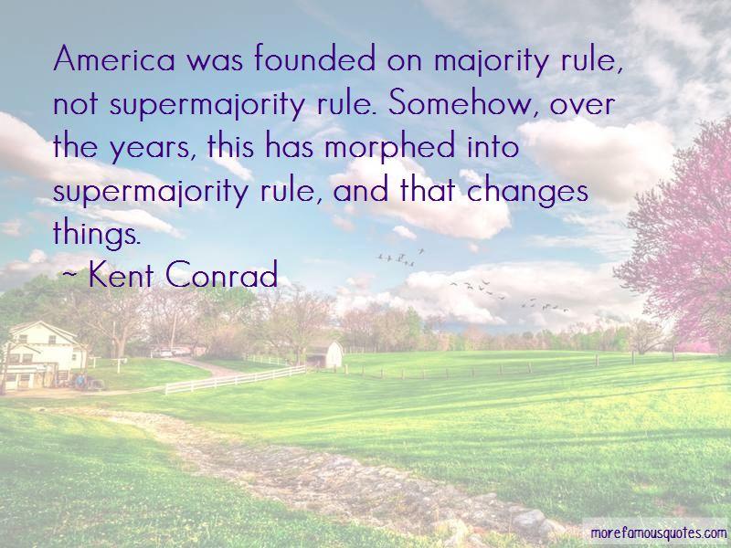 Kent Conrad Quotes