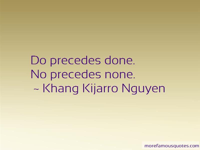Khang Kijarro Nguyen Quotes Pictures 2