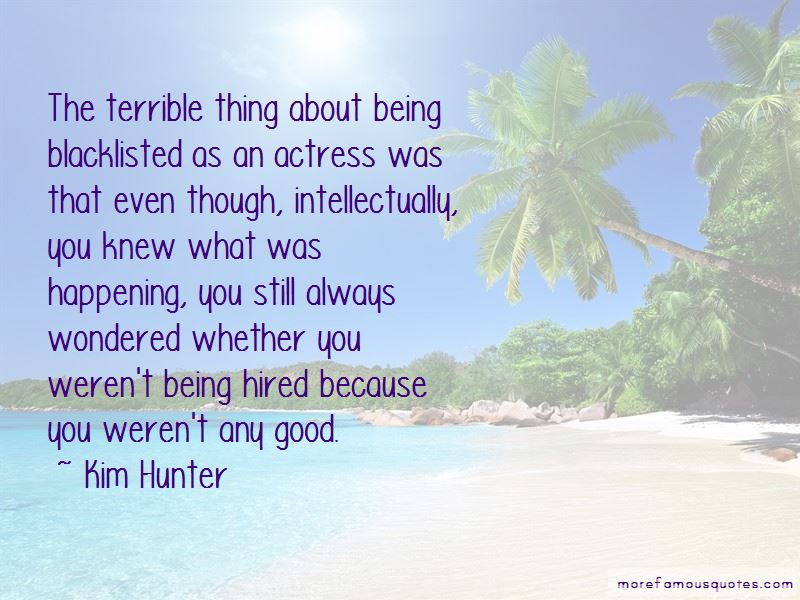 Kim Hunter Quotes Pictures 3