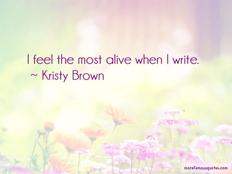 Kristy Brown Quotes Pictures 3