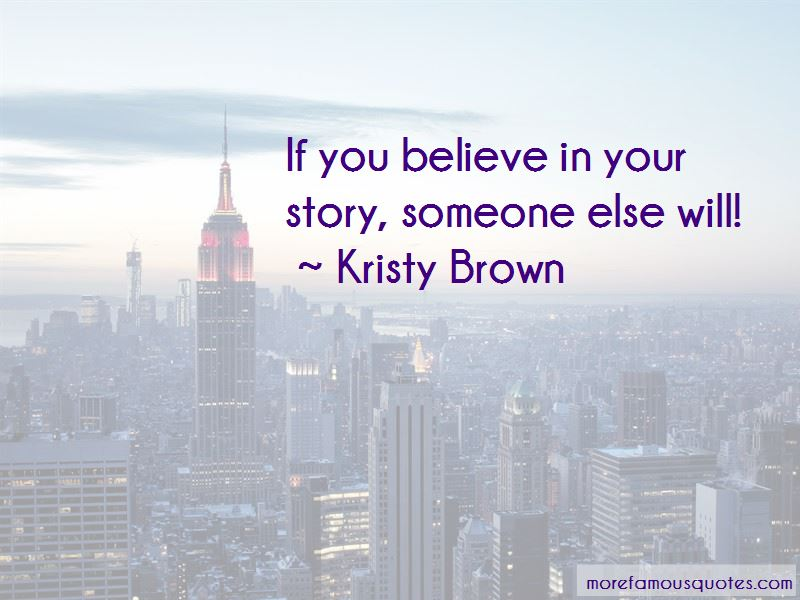 Kristy Brown Quotes Pictures 4
