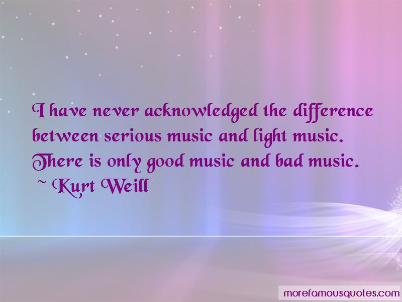 Kurt Weill Quotes Pictures 3