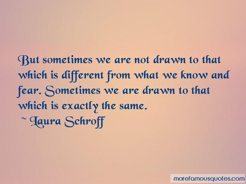 Laura Schroff Quotes